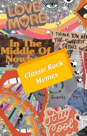 Classic Rock Memes! by IpiperI