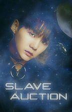 Slave Auction ☪ YoonMin by chxxyxxlpk