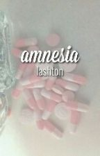 Amnesia || lashton by WriteDrunk