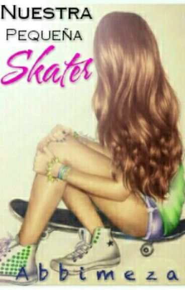 Nuestra pequeña skater One direction