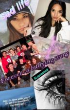 Forever ~ A bullying story ~ s.m by XLaureennX