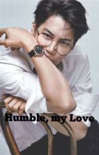 Humble, My Love by alleyesonlisa