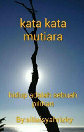 Kata Kata Mutiara 3 Wattpad