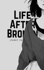 Life After Broken | Pansy Parkinson by kmbell92