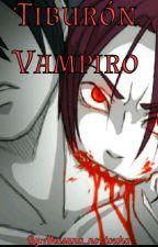Tiburón Vampiro by Akasuna_no_touka