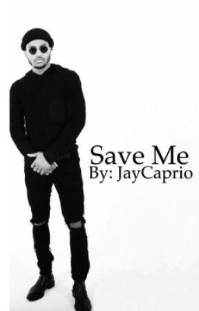 Save Me || Trey Songz  by JayCaprio