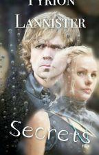 Tyrion Lannister || Secrets || Game of Thrones by ArtsyDoodleBug