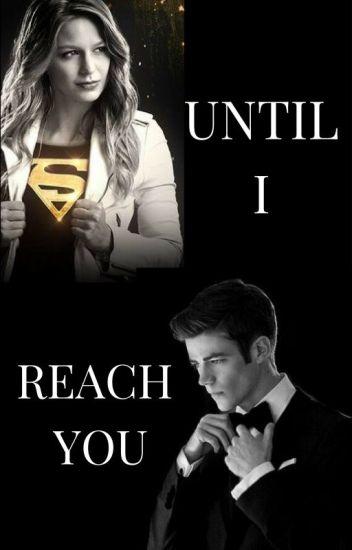 Until I Reach You: Superflash Fanfic