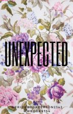 Unexpected by weirdobookperson2342