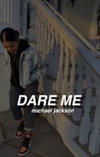 Dare Me •Michael Jackson Bully Story• by 666jayden