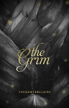The Grim (Ravens #3) by thedancerclaire