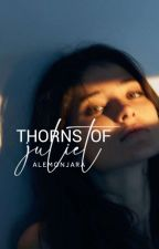 Thorns Of A Forbidden (REVISING/REWRITING) by alemonjara