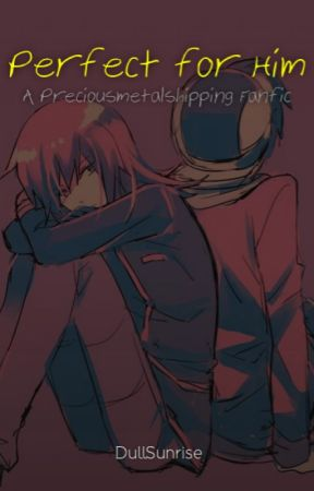 Perfect for Him: a Preciousmetalshipping Fanfiction by DullSunrise