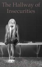 Hallway of Insecurities by katieloves_author