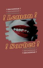 Lemon Sorbet | ✓ by snickerous