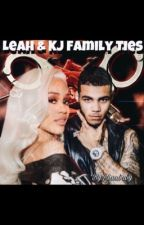 Leah & KJ-Family Ties (Part 2 to book 5) by Riaababy