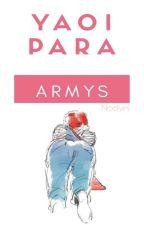 Yaoi Para Armys :v (Nlyn) by VendoTamalesA20Pesos