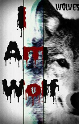 Đọc truyện { Short Story } I Am Wolf