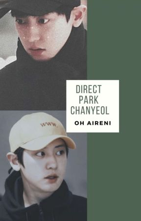 Direct    Park Chanyeol by OhAireni