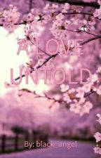 A Love Untold by a105caalim