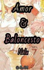 Amor & Baloncesto (Nalu lemon) by Ale-PM