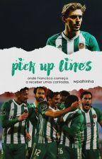 pick-up lines | geraldes «terminada» by gunslessilva