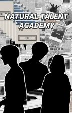 Natural Talent Academy by YyooMY