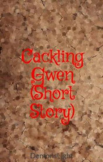 Cackling Gwen/Ghostly Gwen Short Stories - Rock-star From