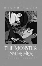 The Monster Inside Her: A Stranger Things Fanfiction by hikaritalia
