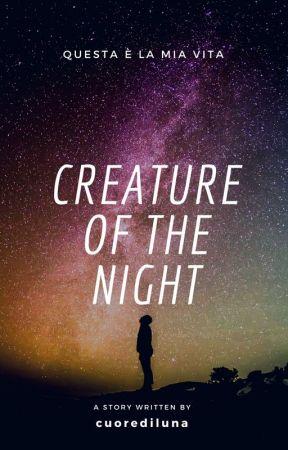 Creature of the Night [SOSPESA] by cuorediluna