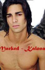 Marked - Kalona by HONvampyres