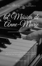 A Música De Anne-Marie by MHistoria