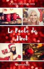 Le Pacte de Noël by Flowerskepa