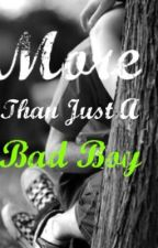 More Than Just a Bad Boy by Acting4ever