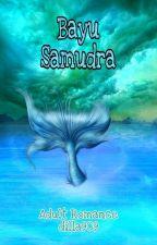 BAYU SAMUDERA by dilla909