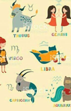 zodiac sign - ZODIAC SIGNS 2018/DARKEST TIMES - Wattpad