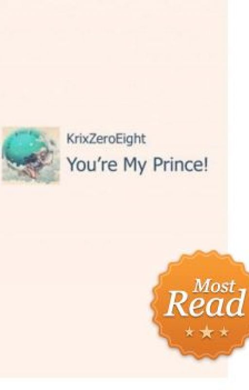 You're My Prince! by KrixZeroEight