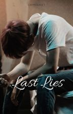 Last lies by Chimounet