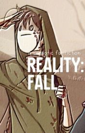reality: fall // cryaotic by extorialux