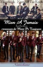 Mien À Jamais by Namohime