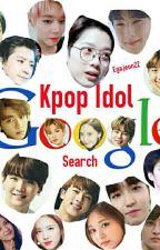Google search-Kpop Idol by Egaapriliani22