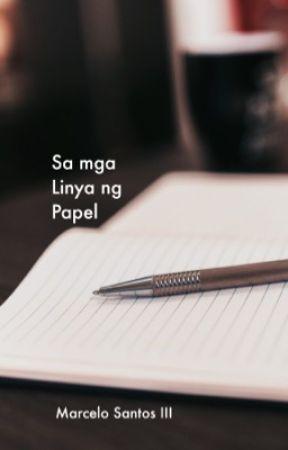 Sa mga Linya ng Papel (Short Stories by Marcelo Santos III) by marcelosantosiii