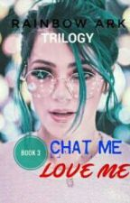 Chat Me, Love Me by Gazchela_PHR