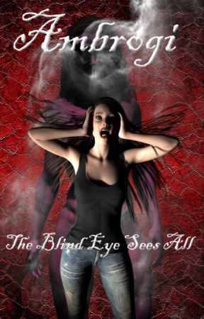 Ambrogi: The Blind Eye Sees All by tellmeaboutyou