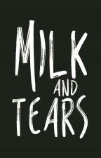 milk and tears by llucas_santos10
