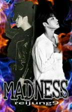 MADNESS (END) by reijung9