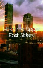 RPG// Welcome Upper East Siders! by ICallYouPROMISE