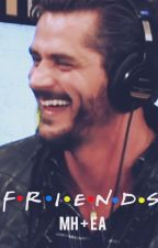 Friends | MH + EA by Bolo_Nhesa