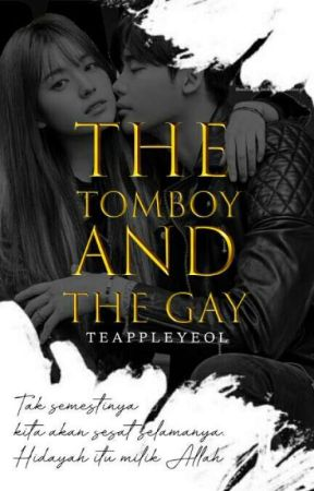 The Tomboy And The Gay (#2) by teappleyeol