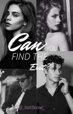 Can you find the exit? •Old Magcon• 2da Temporada TERMINADA by ItsMendesDallas